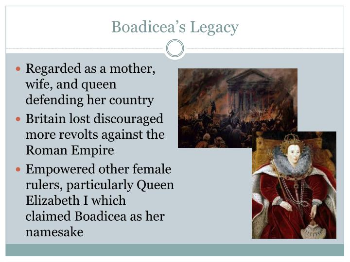 legacy of queen boadicea essay In this lesson, we'll explore the life and legacy of boudicca, the celtic queen who   boudicca was the queen of the celtic iceni tribe of britain, who led a famous.
