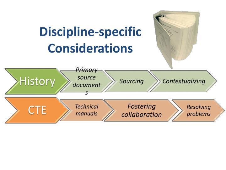Discipline-specific Considerations