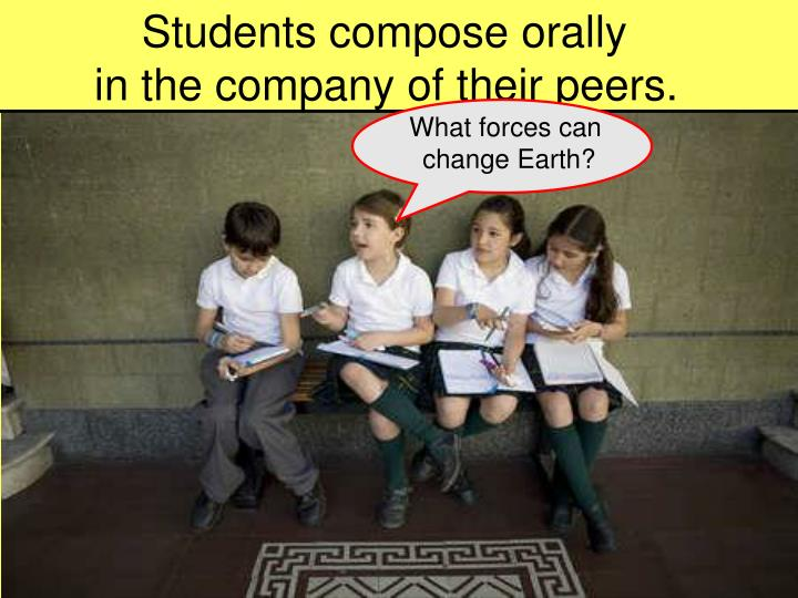 Students compose orally