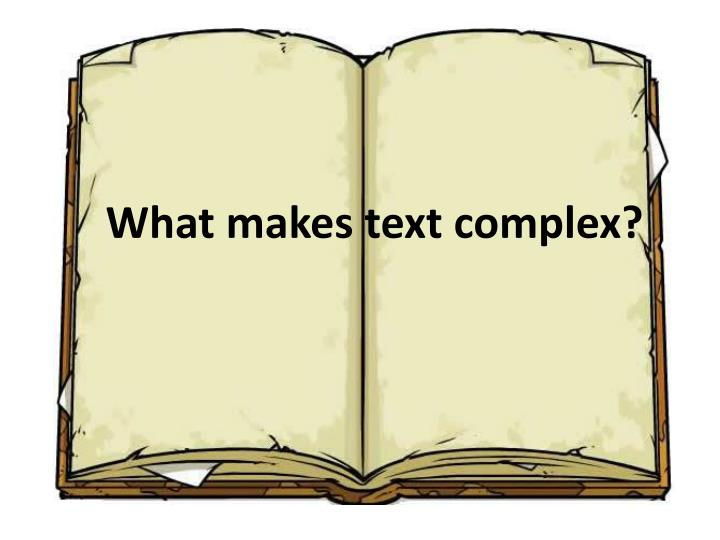 What makes text complex?