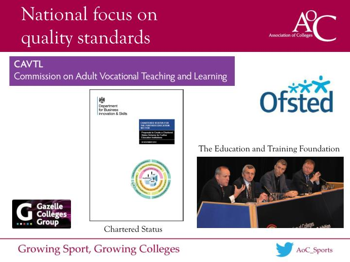 National focus on quality standards