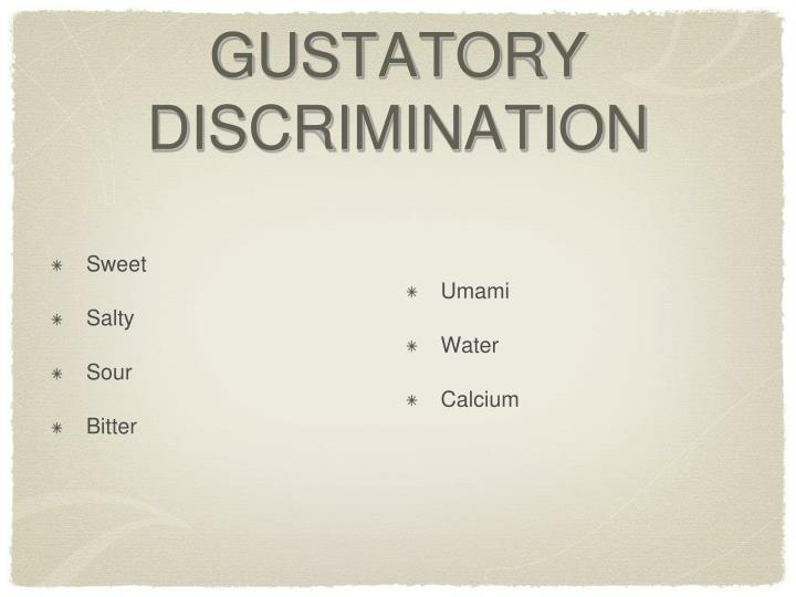 GUSTATORY DISCRIMINATION