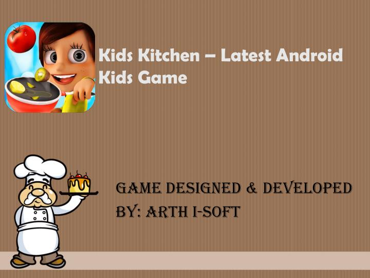kids kitchen latest android kids game n.