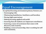 equal encouragement