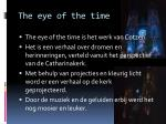 the eye of the time