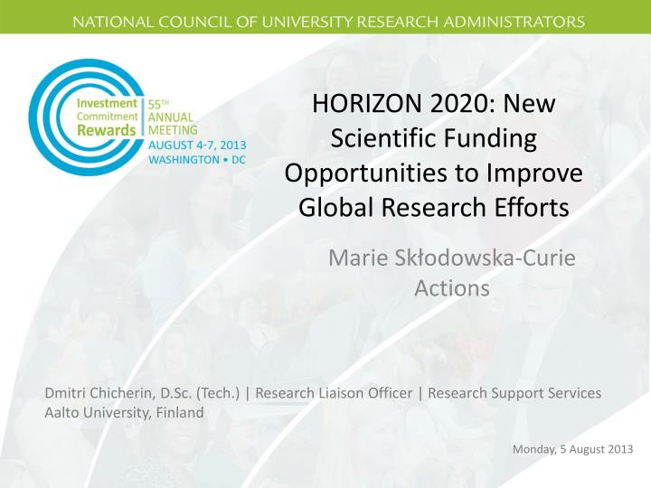 Horizon 2020 new scientific funding opportunities to improve global research efforts