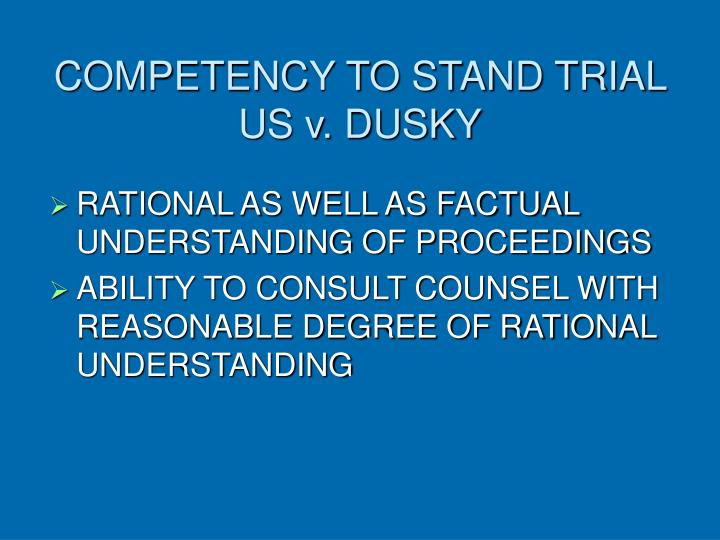 Competency to stand trial us v dusky
