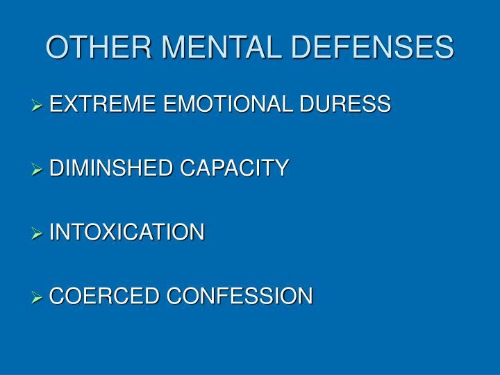 OTHER MENTAL DEFENSES