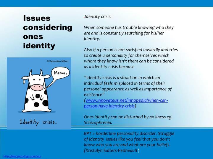 Identity crisis: