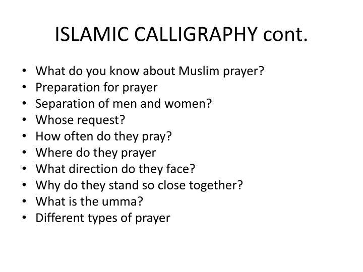 ISLAMIC CALLIGRAPHY cont.
