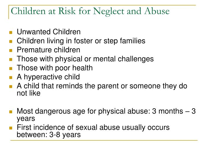 Children at Risk for Neglect and Abuse