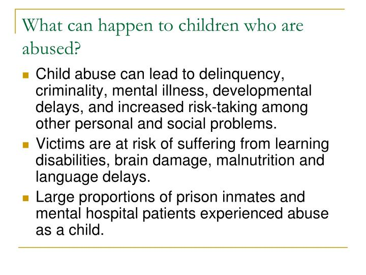 What can happen to children who are abused?