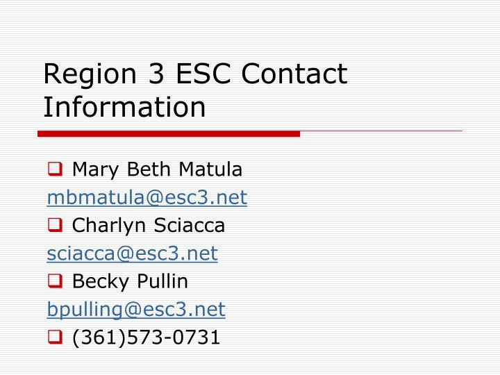 Region 3 ESC Contact Information