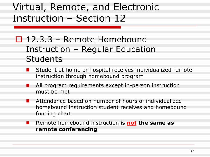Virtual, Remote, and Electronic Instruction – Section 12