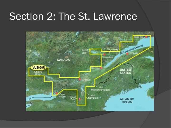 Section 2: The St. Lawrence