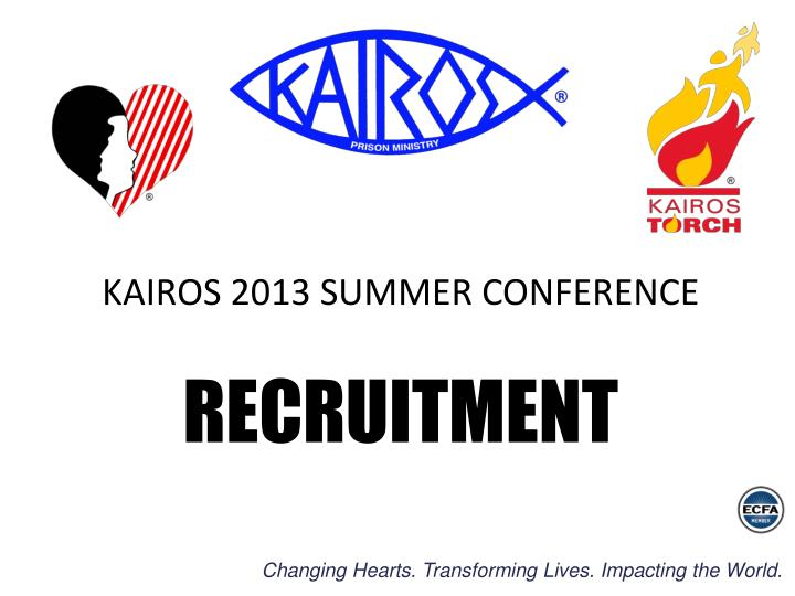 KAIROS 2013 SUMMER CONFERENCE