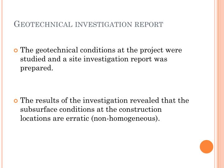 Geotechnical investigation report