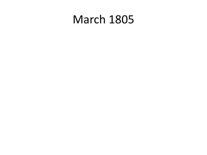 March 1805