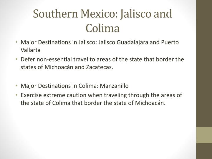 Southern Mexico: Jalisco and Colima
