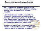 common traumatic experiences