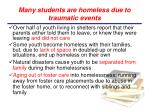 many students are homeless due to traumatic events1