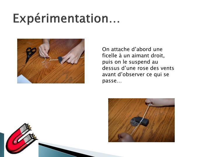 Expérimentation…