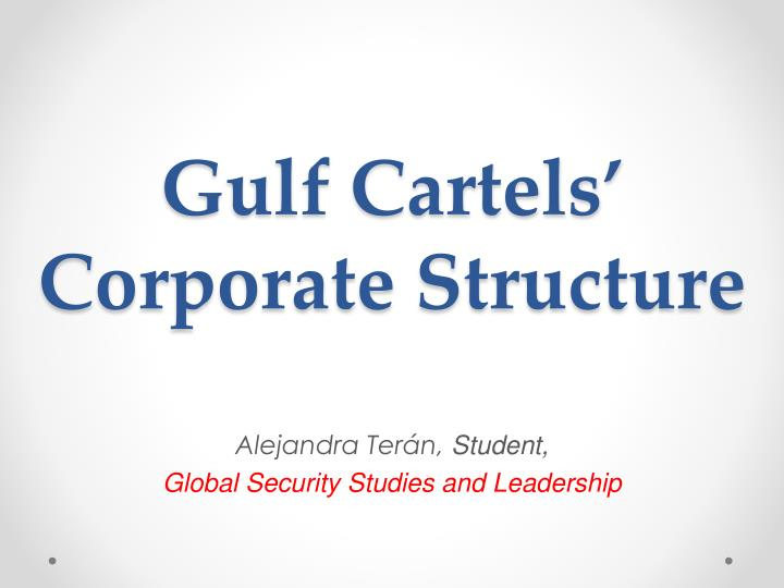 Gulf cartels corporate structure