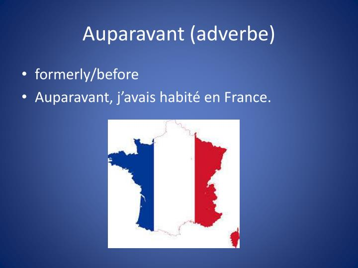 Auparavant (adverbe)