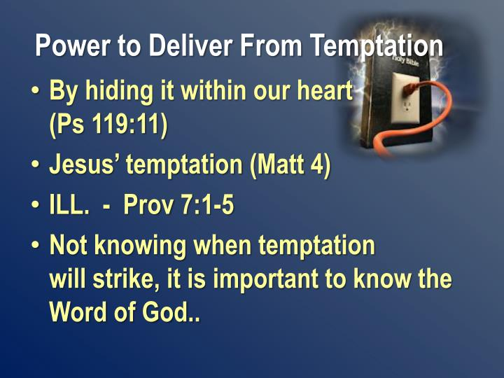 Power to Deliver From Temptation