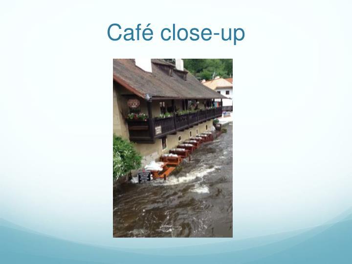 Café close-up