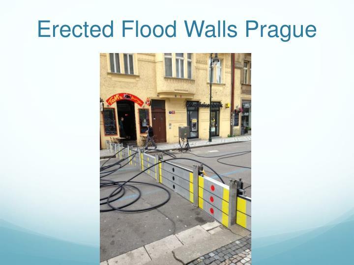 Erected Flood Walls Prague