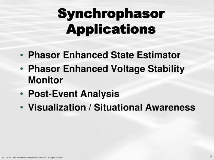 Synchrophasor Applications