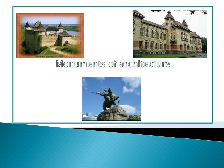 Monuments of architecture