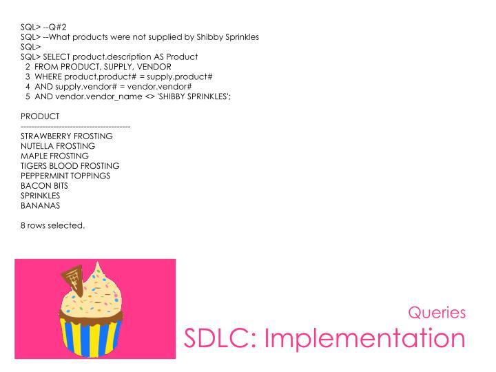 SQL> --Q#2