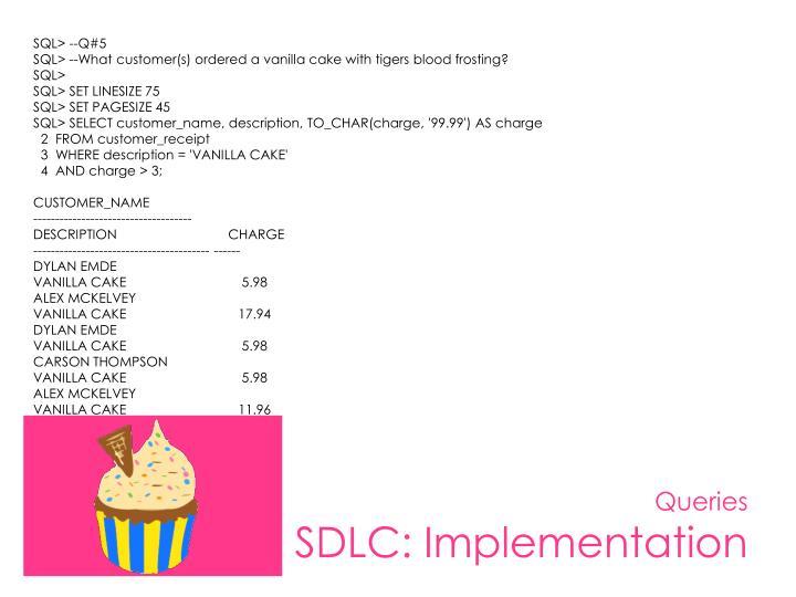SQL> --Q#5