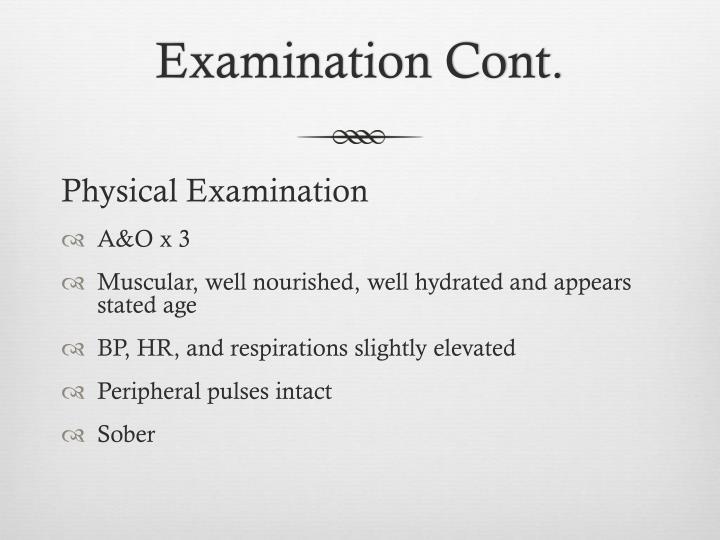 Examination cont