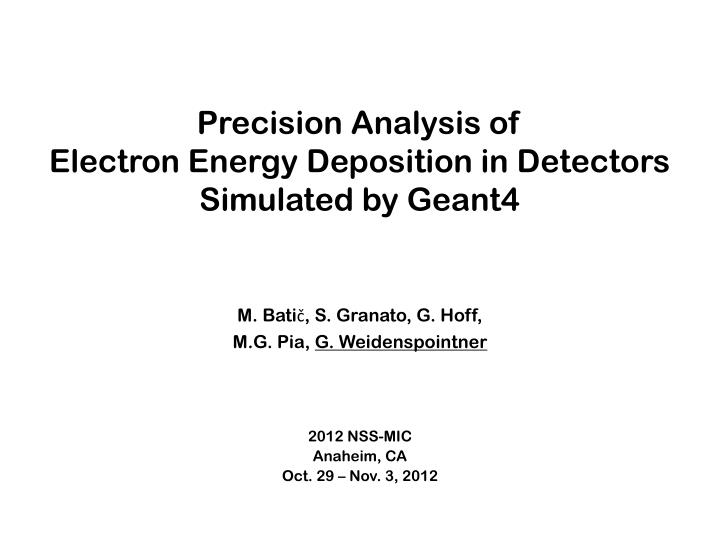 precision analysis of electron energy deposition in detectors simulated by geant4 n.