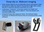 deep sky vs webcam imaging