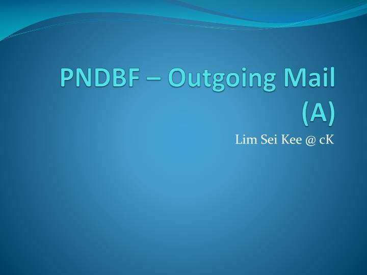 pndbf outgoing mail a n.