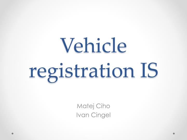 vehicle registration is n.