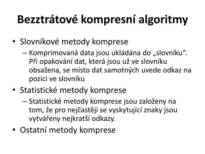 Bezztrátové kompresní algoritmy