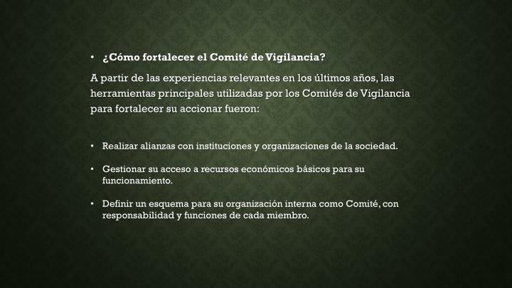¿Cómo fortalecer el Comité de Vigilancia?