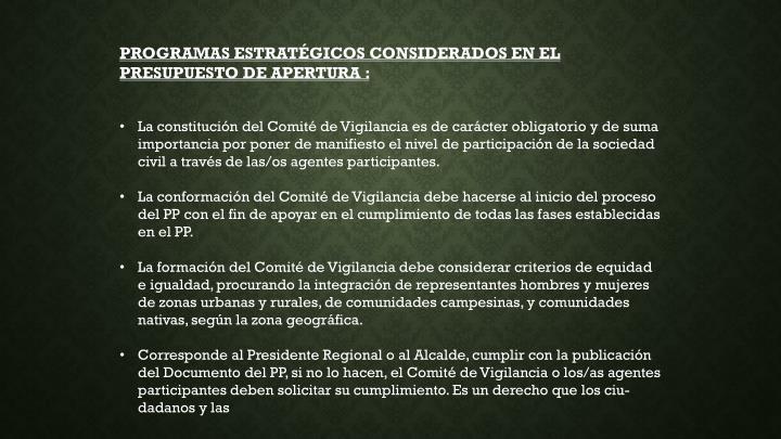 PROGRAMAS ESTRATÉGICOS CONSIDERADOS EN EL PRESUPUESTO DE APERTURA :