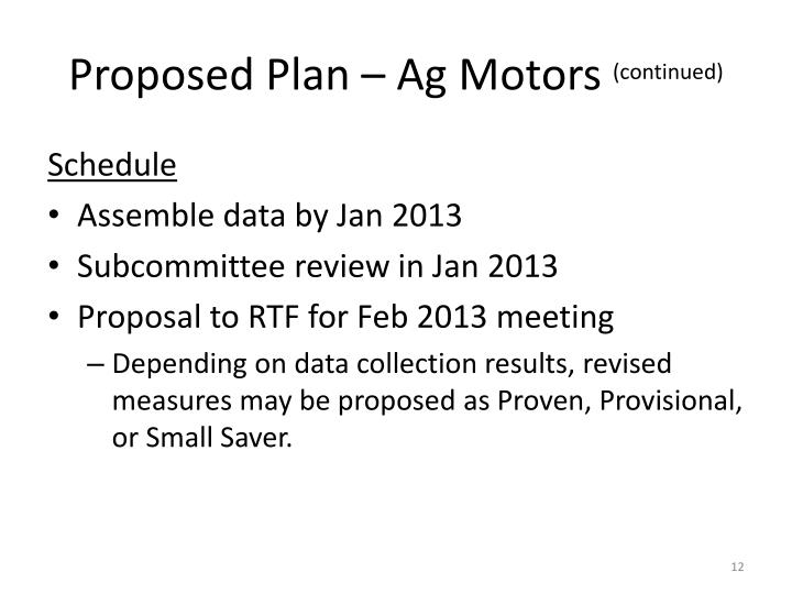 Proposed Plan – Ag Motors