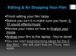 editing air dropping your film