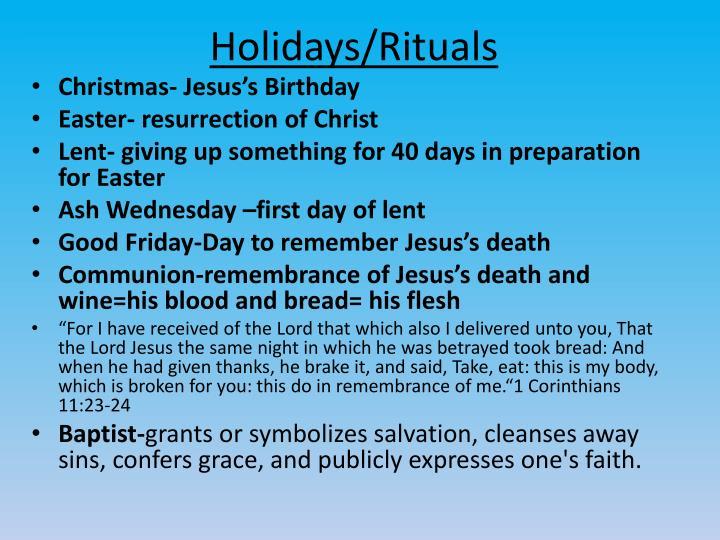 Holidays/Rituals