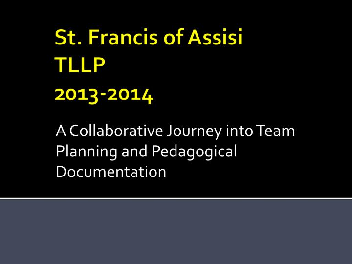 A collaborative journey into team planning and pedagogical documentation
