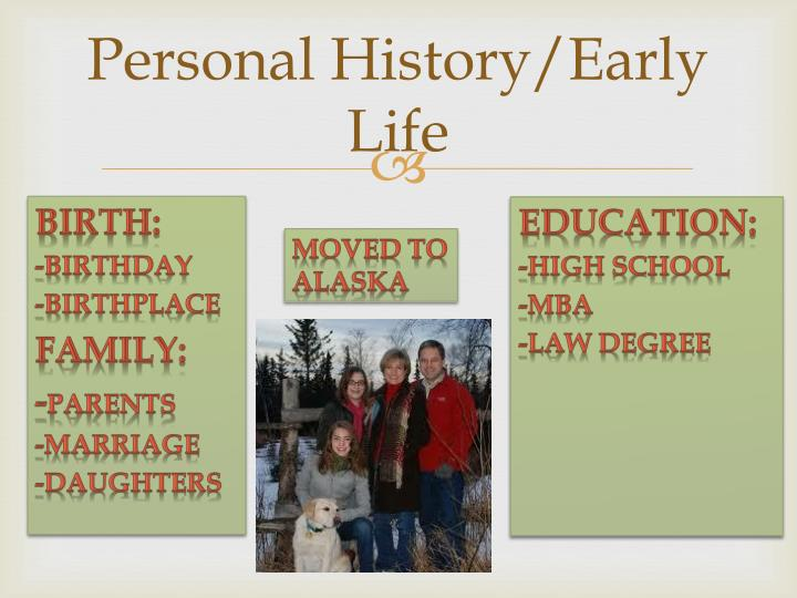 Personal history early life