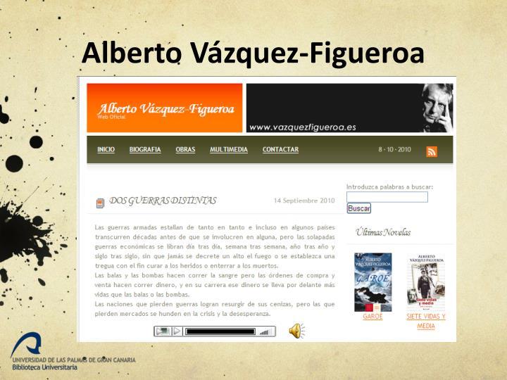 Alberto Vázquez-Figueroa