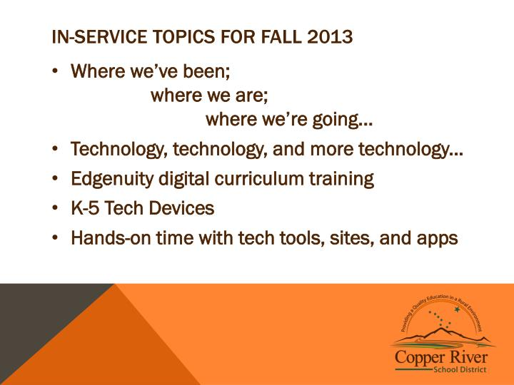 In service topics for fall 2013